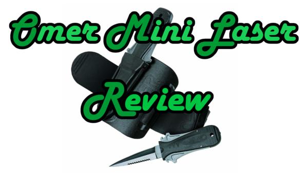 Omer Mini Laser Review Minilaser Diver Knife Diverknife Tauchen Tauchermesser tauchen diving